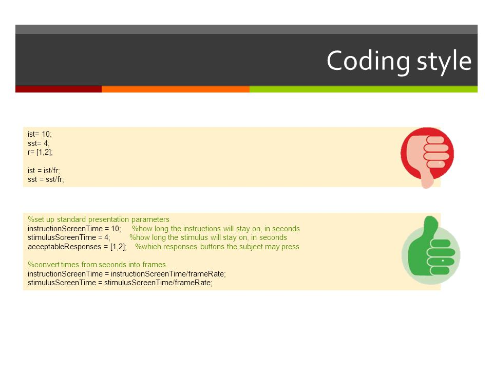 Coding style ist= 10; sst= 4; r= [1,2]; ist = ist/fr; sst = sst/fr;